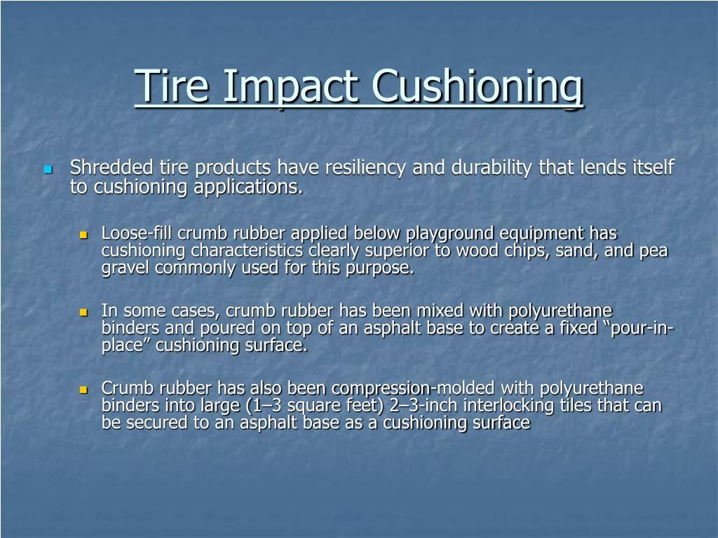 Tire Impact Cushioning