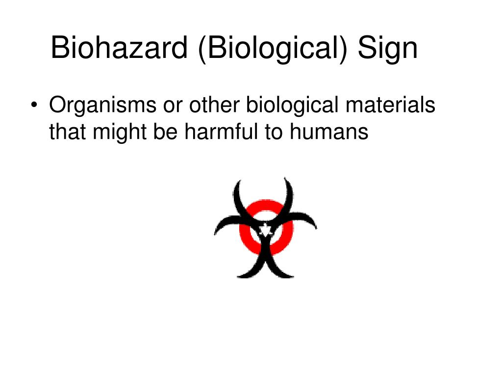 Biohazard (Biological) Sign