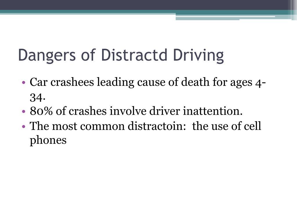 Dangers of Distractd Driving