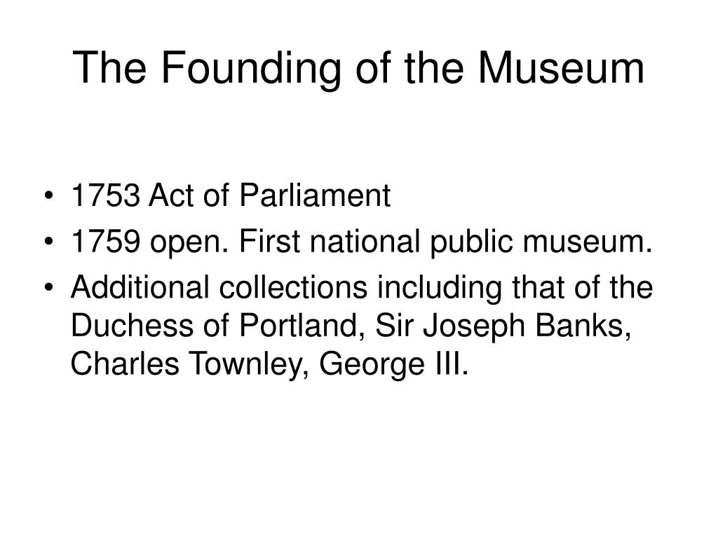 The Founding of the Museum