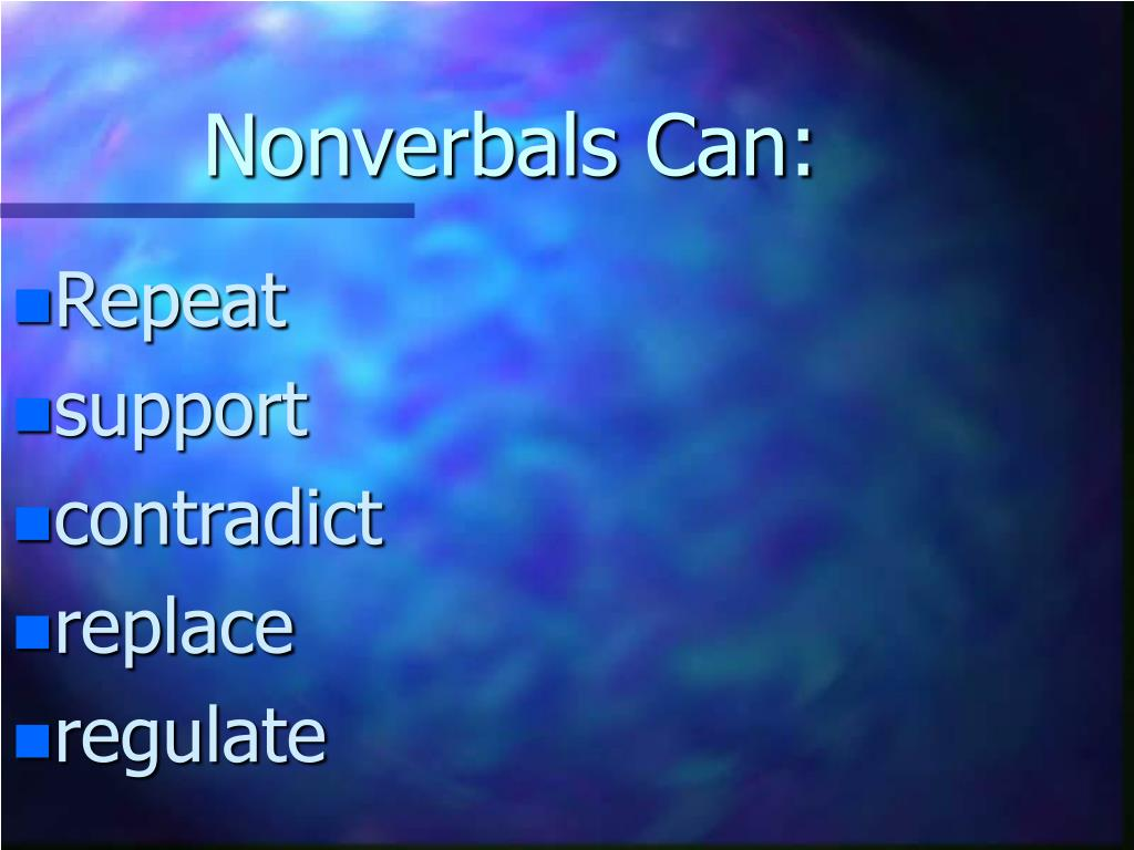 Nonverbals Can: