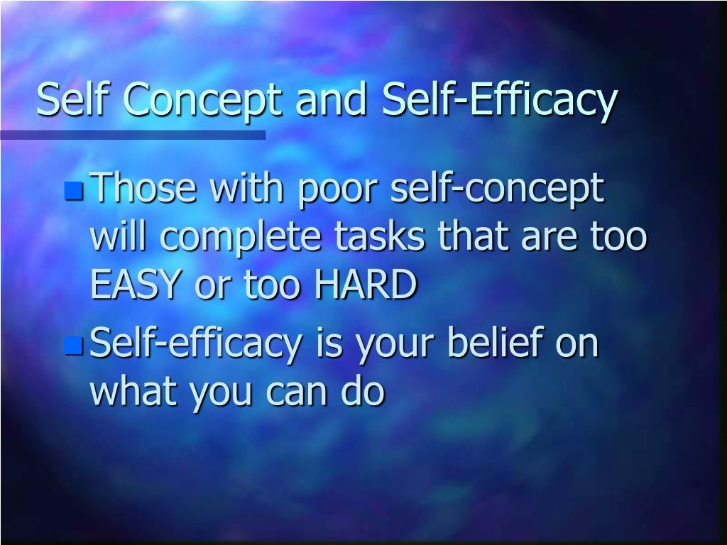 Self Concept and Self-Efficacy