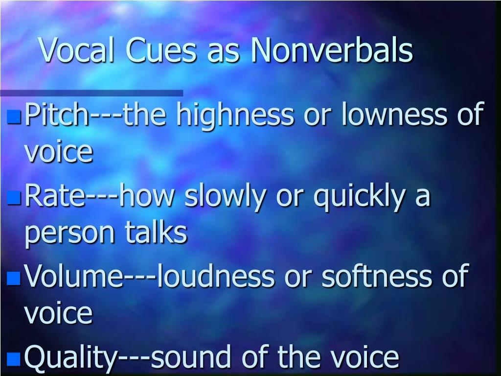 Vocal Cues as Nonverbals