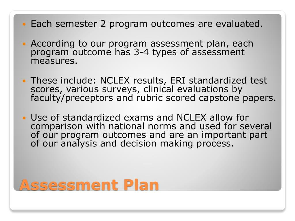 Each semester 2 program outcomes are evaluated.