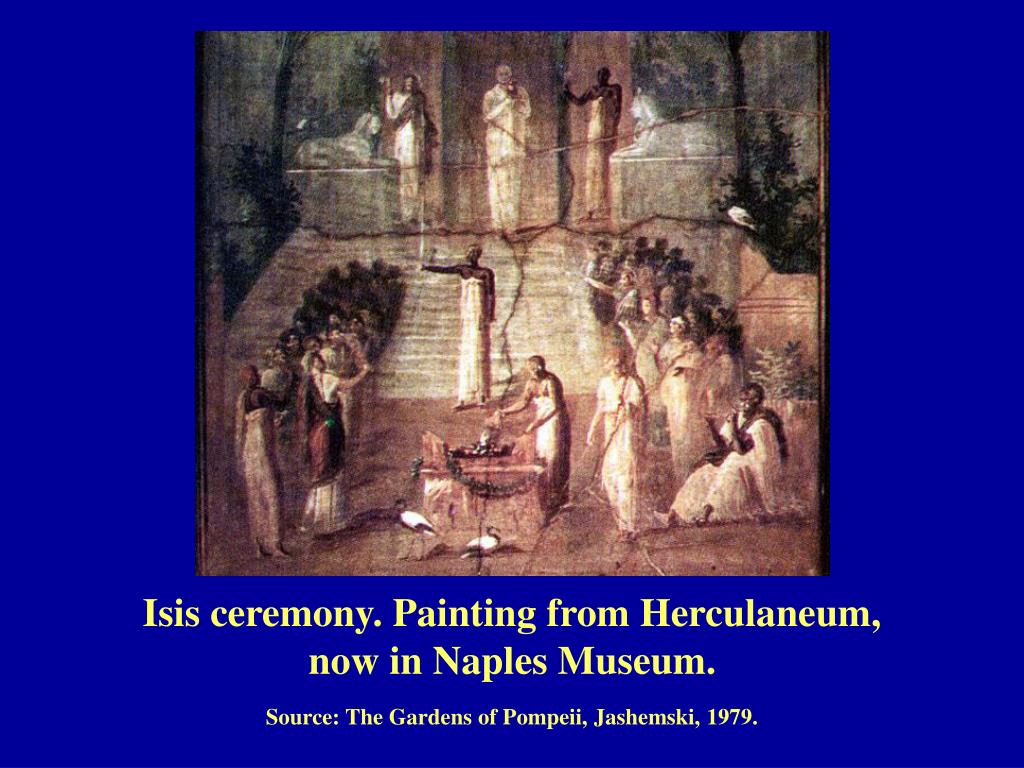 Isis ceremony. Painting from Herculaneum,