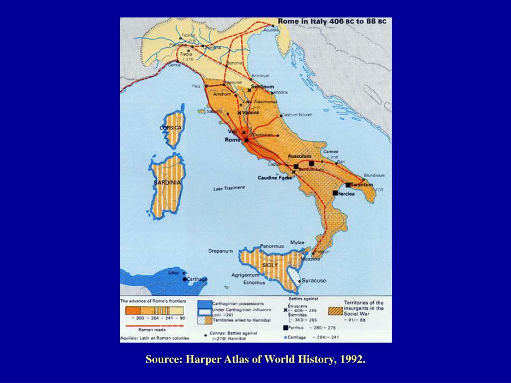 Source: Harper Atlas of World History, 1992.