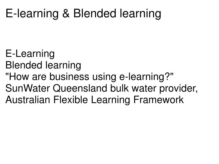E learning blended learning
