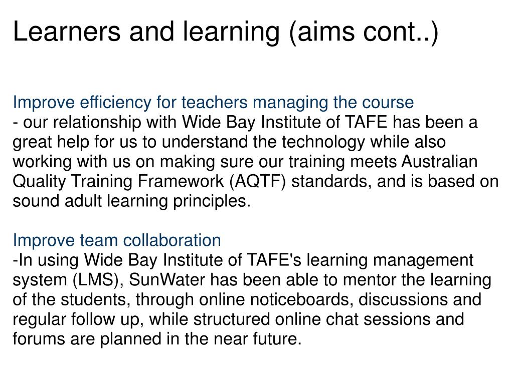 Learners and learning (aims cont..)