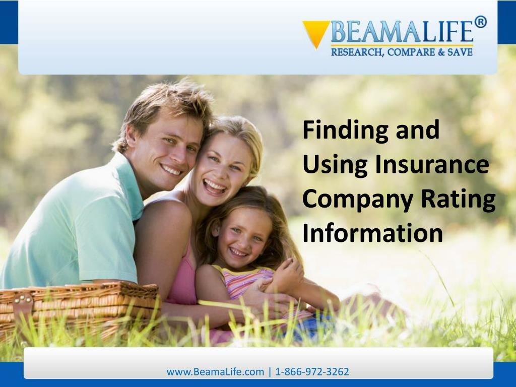 Finding and Using Insurance Company Rating Information