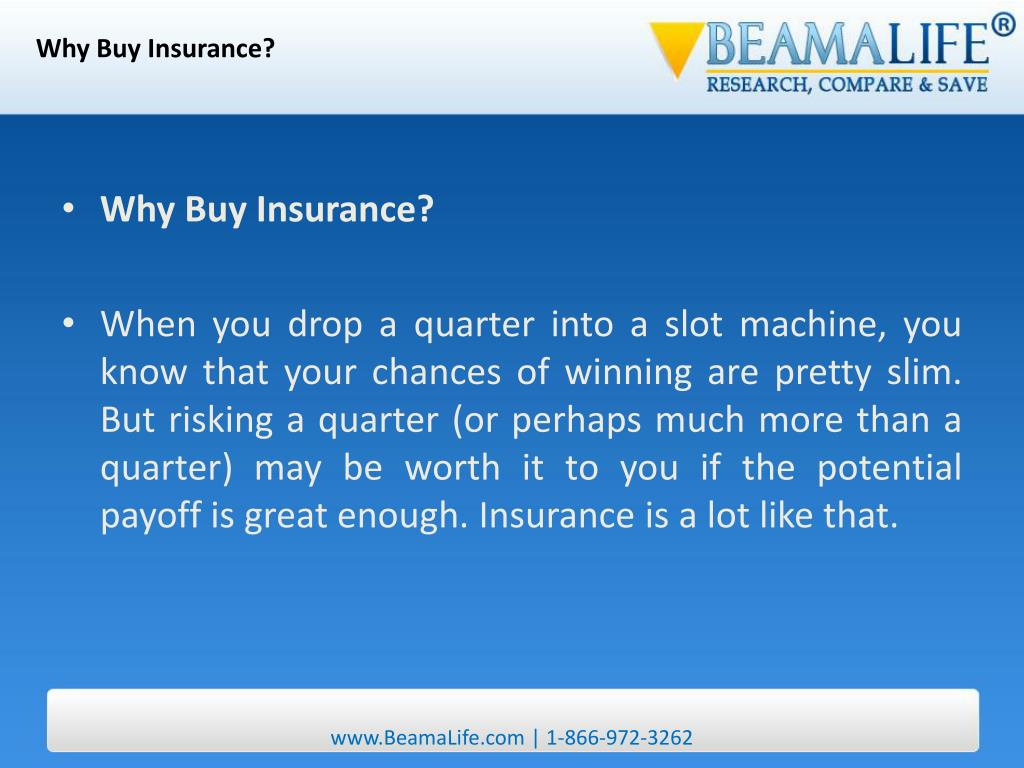 Why Buy Insurance?