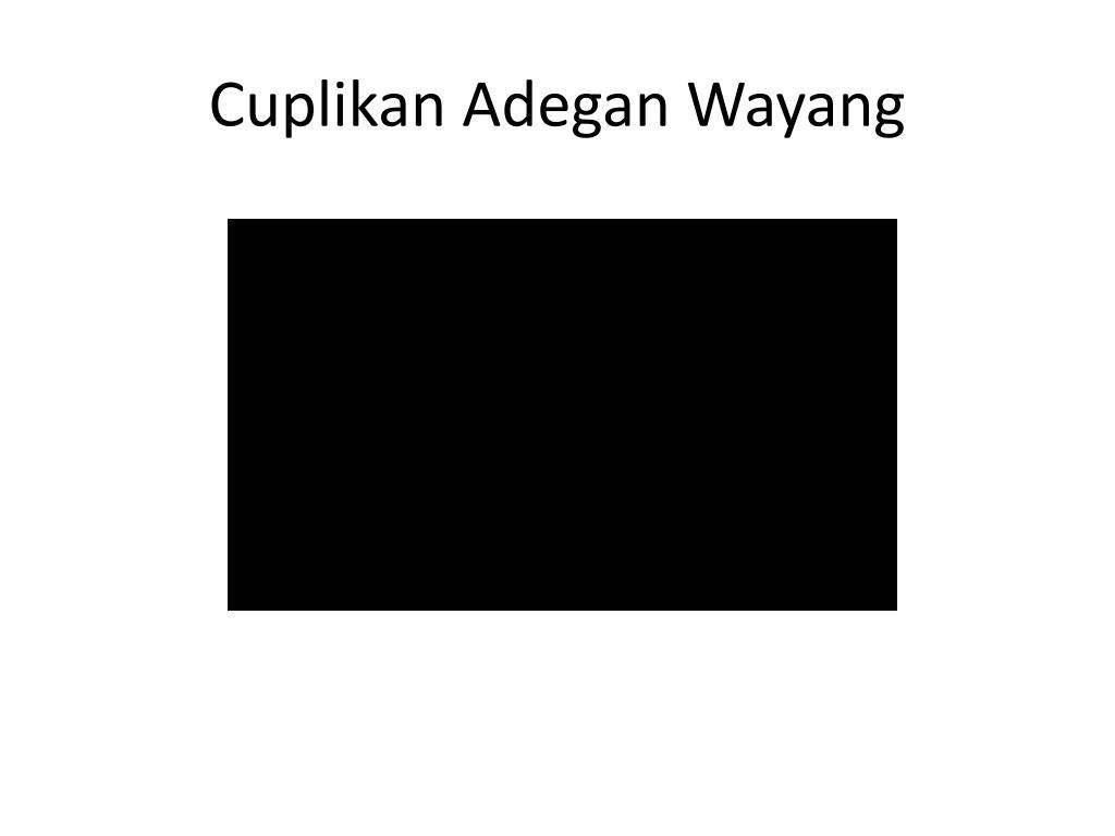 Cuplikan Adegan Wayang