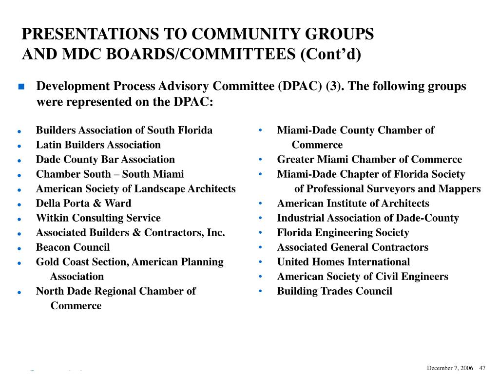 PRESENTATIONS TO COMMUNITY GROUPS AND MDC BOARDS/COMMITTEES (Cont'd)