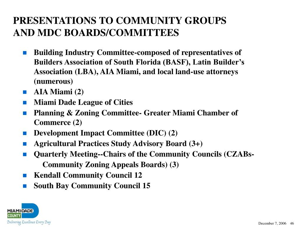 PRESENTATIONS TO COMMUNITY GROUPS AND MDC BOARDS/COMMITTEES