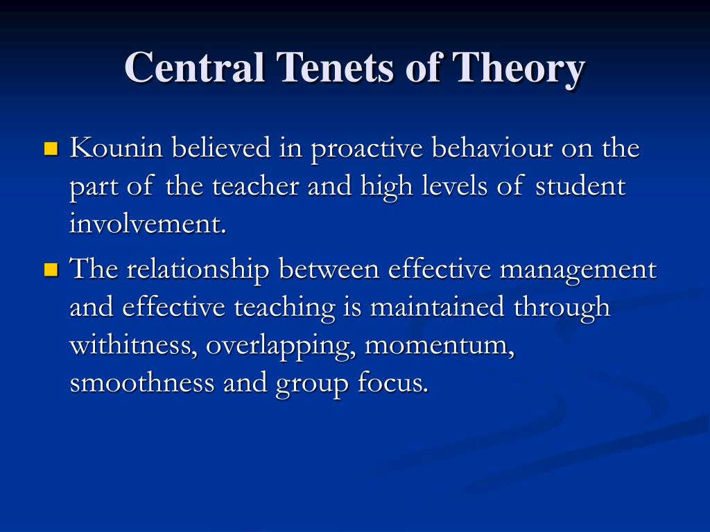Central Tenets of Theory