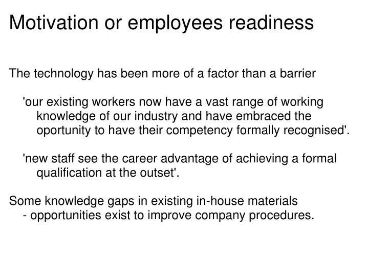 Motivation or employees readiness