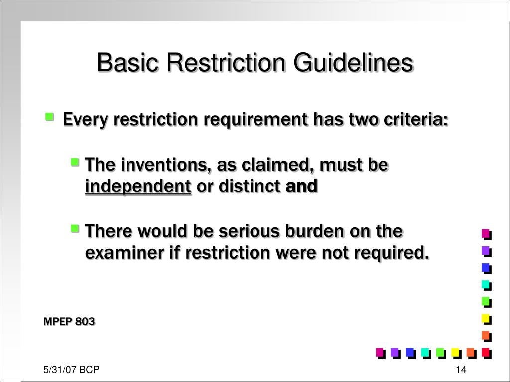 Basic Restriction Guidelines