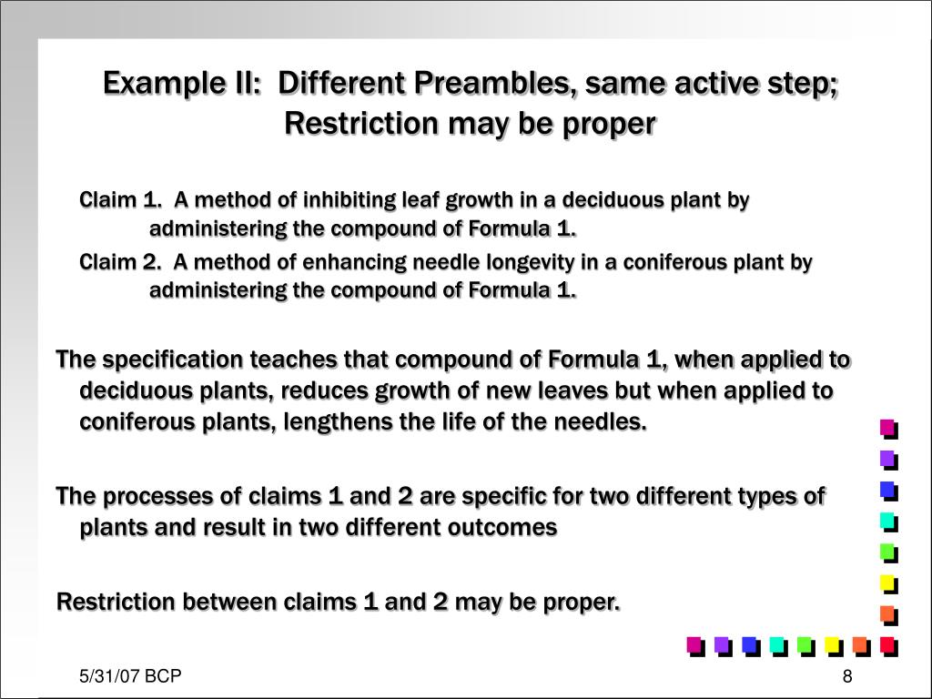 Example II:  Different Preambles, same active step; Restriction may be proper