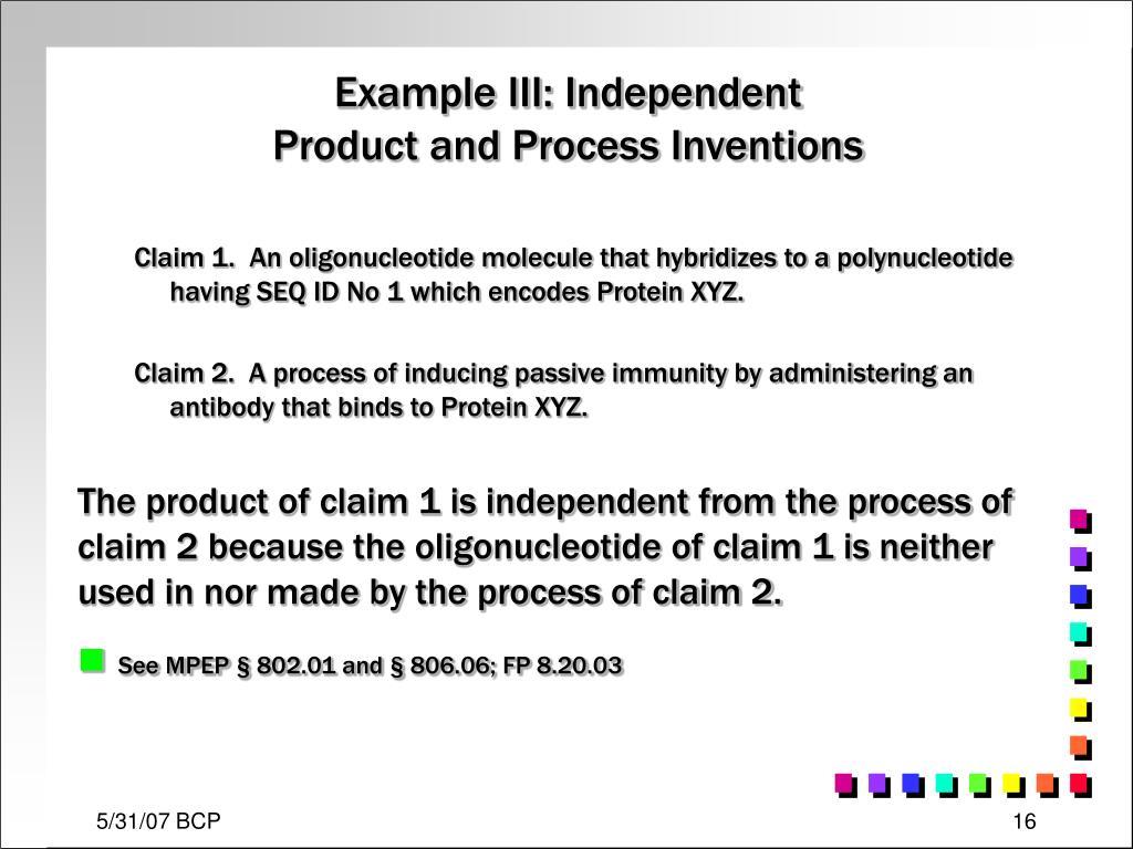 Example III: Independent