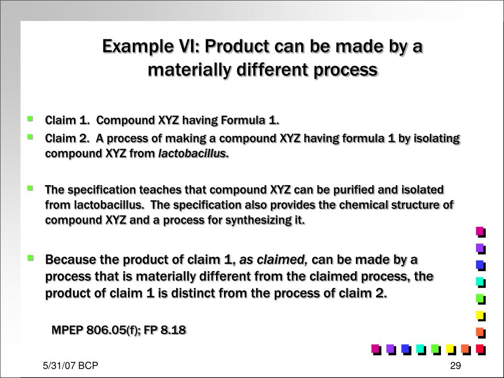Example VI: Product can be made by a