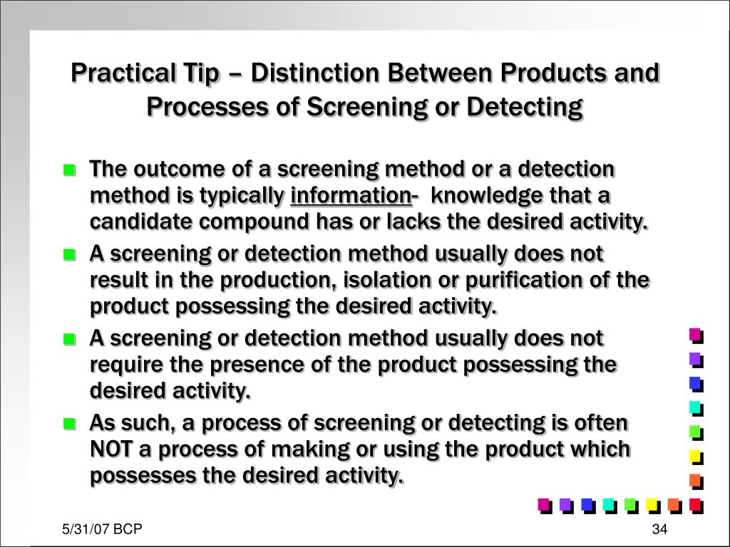 Practical Tip – Distinction Between Products and Processes of Screening or Detecting