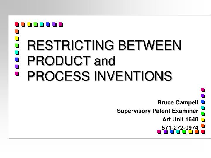 Restricting between product and process inventions