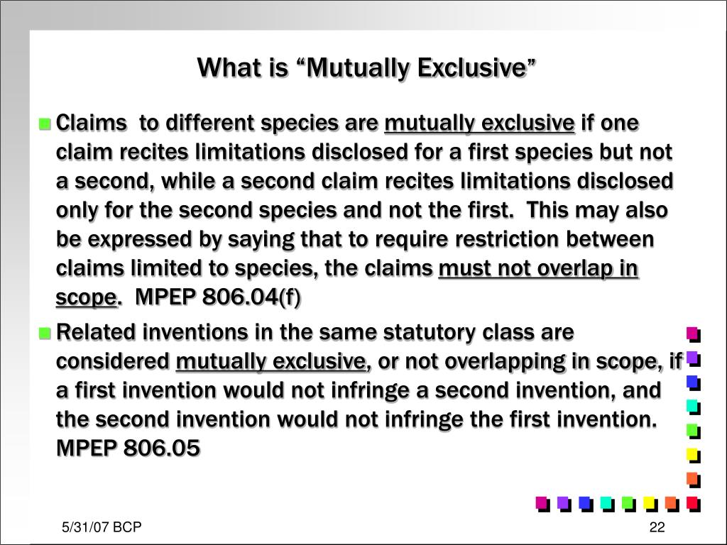 "What is ""Mutually Exclusive"