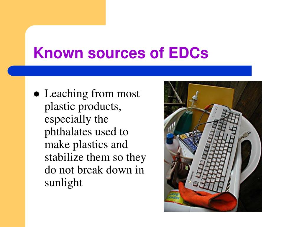 Known sources of EDCs
