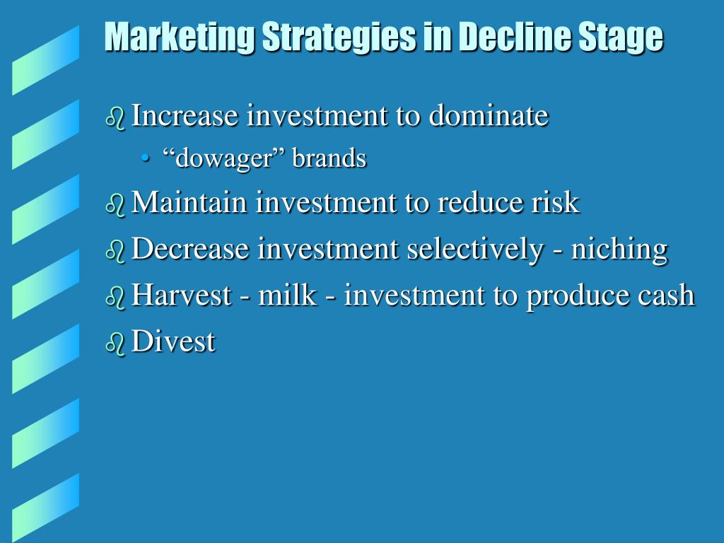 Marketing Strategies in Decline Stage