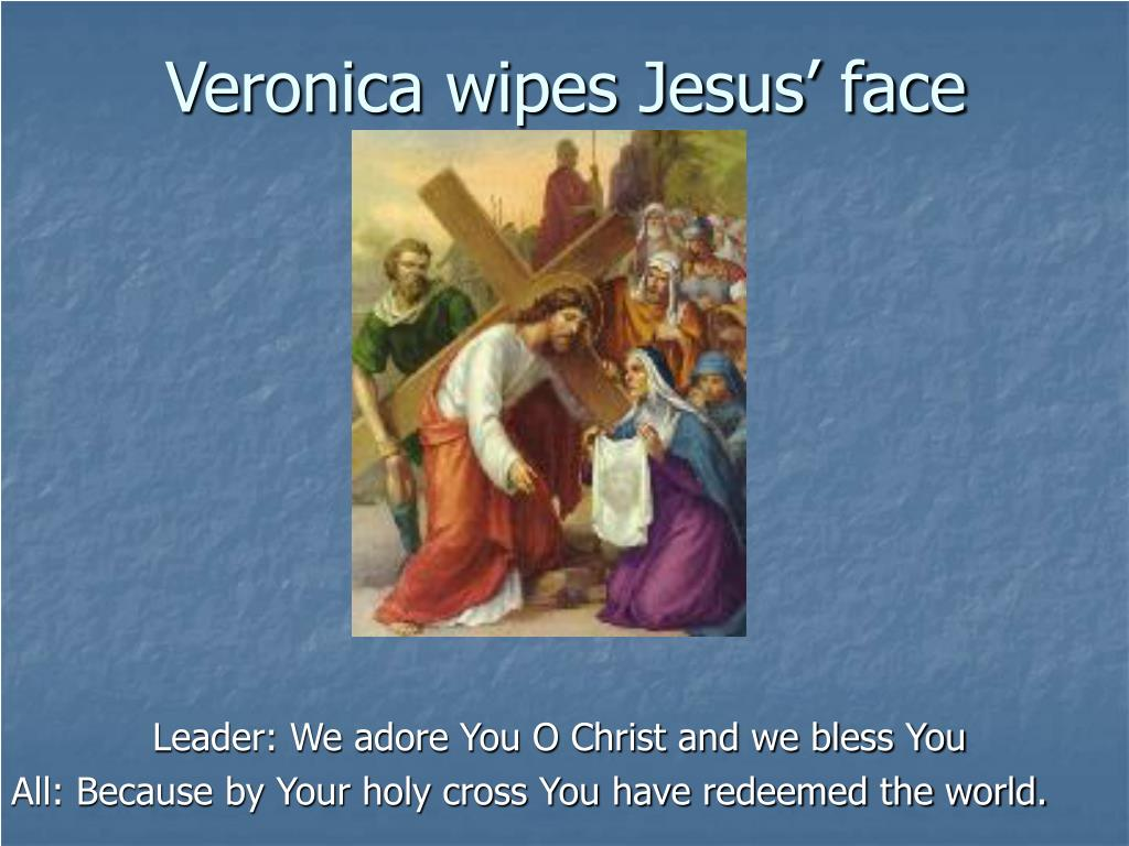 Veronica wipes Jesus' face