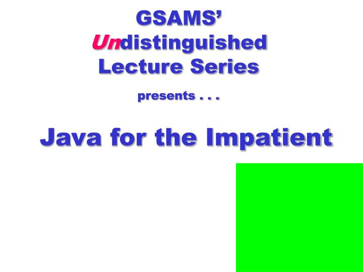 Gsams un distinguished lecture series presents