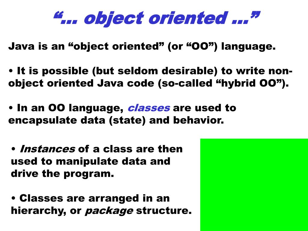 """… object oriented …"""