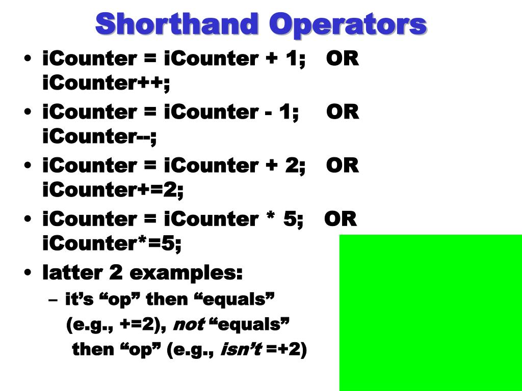 Shorthand Operators
