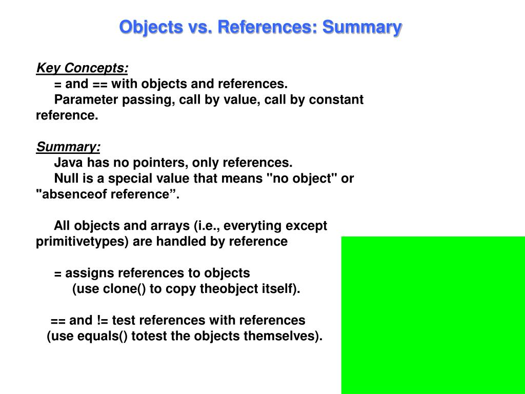 Objects vs. References: Summary
