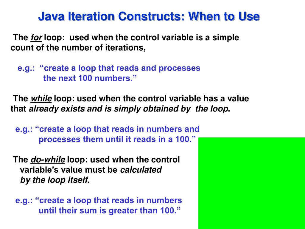 Java Iteration Constructs: When to Use