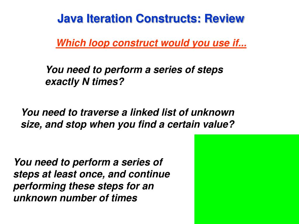Java Iteration Constructs: Review