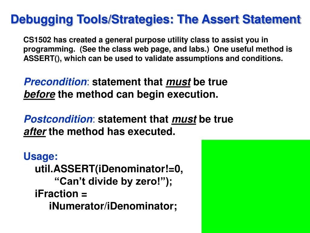 Debugging Tools/Strategies: The Assert Statement