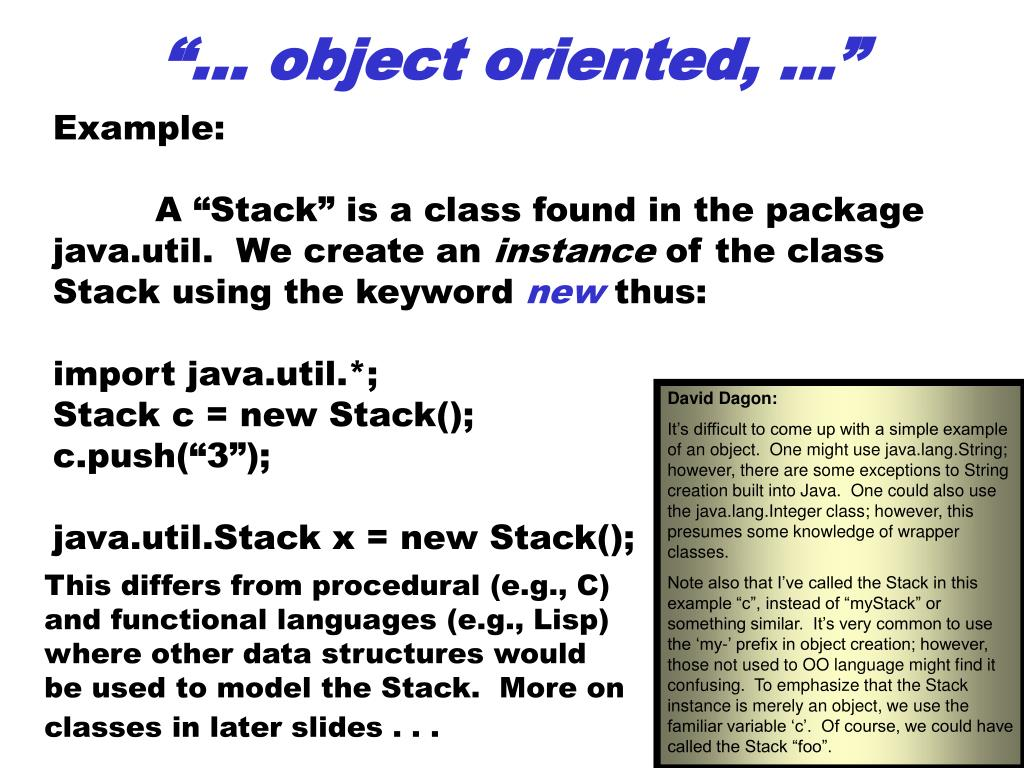 """… object oriented, …"""