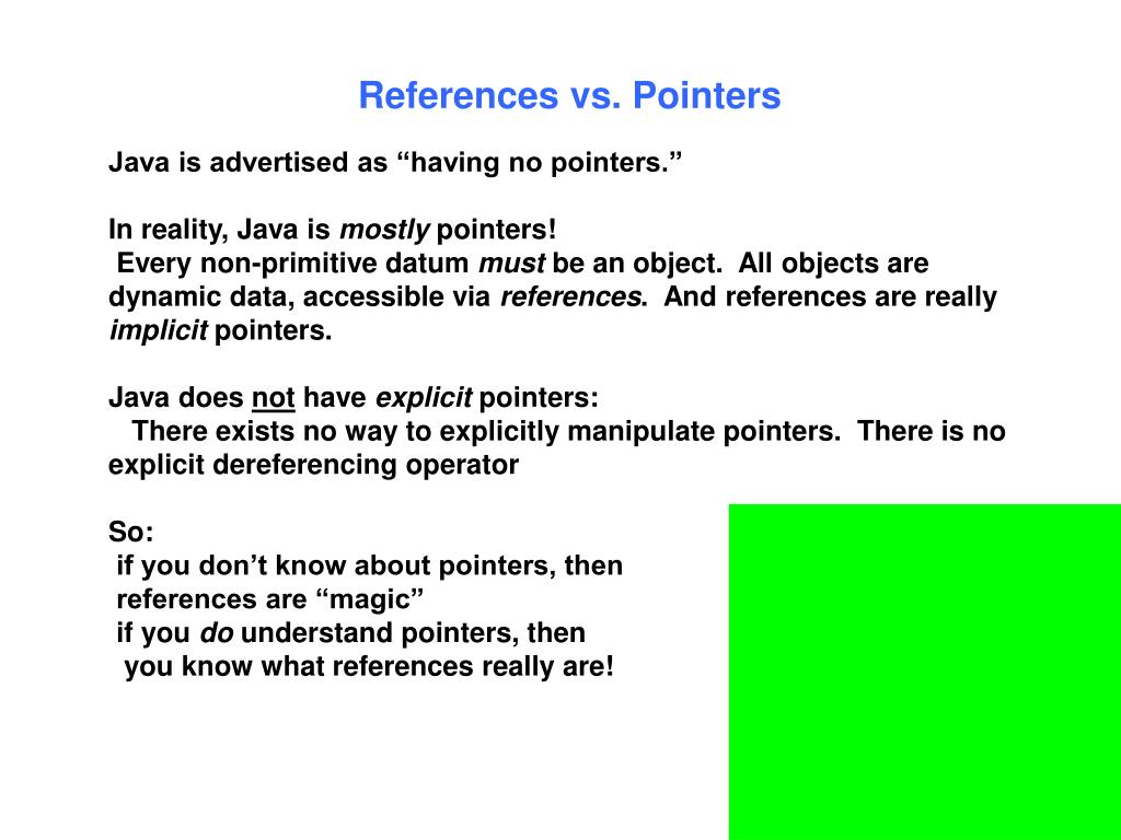 References vs. Pointers