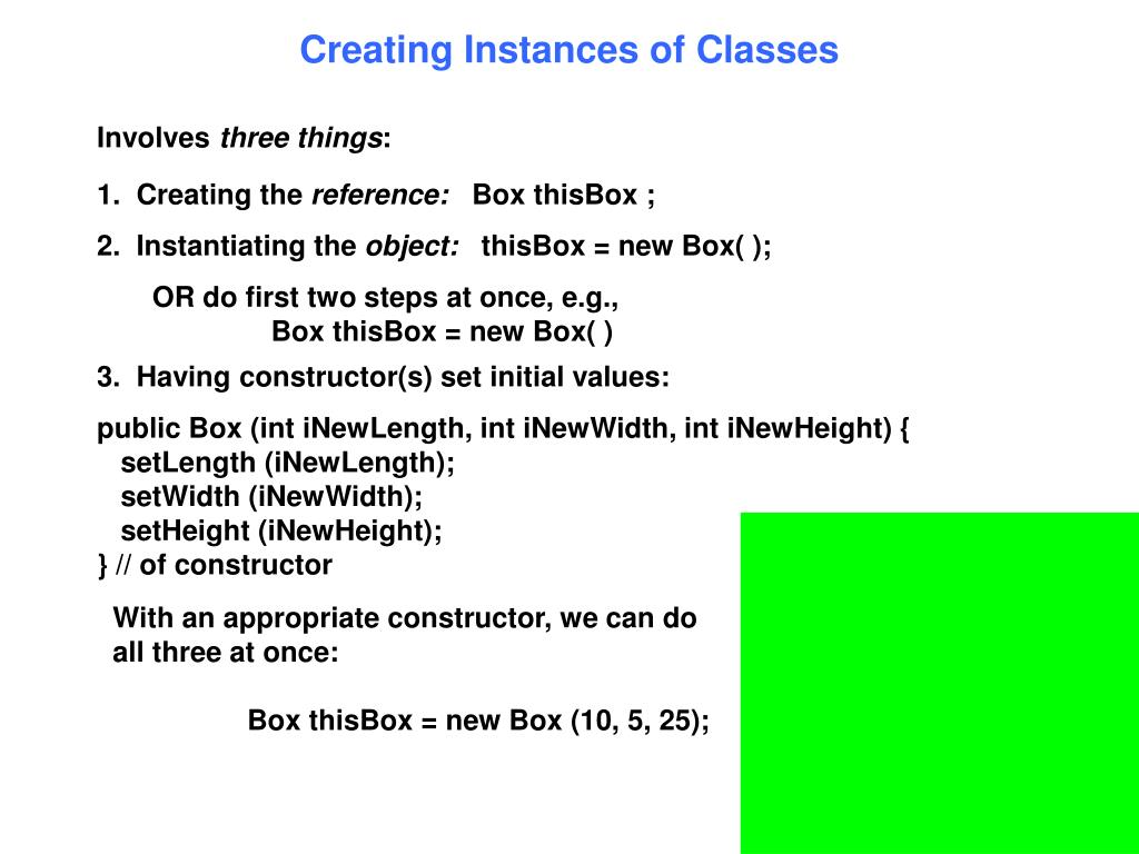 Creating Instances of Classes