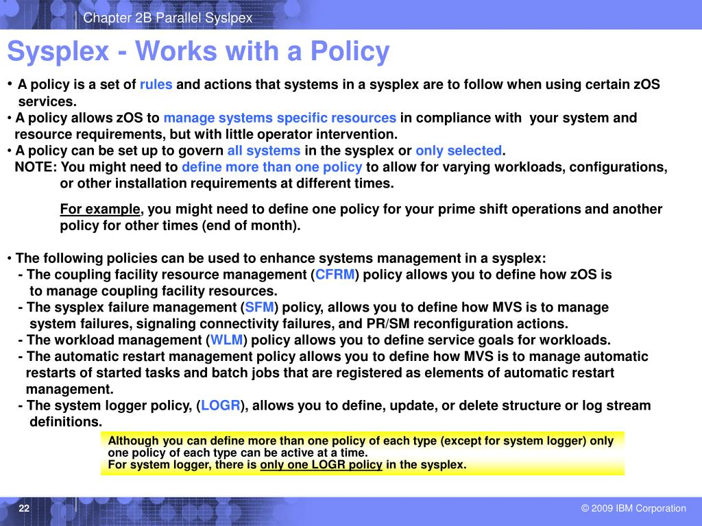 Sysplex - Works with a Policy