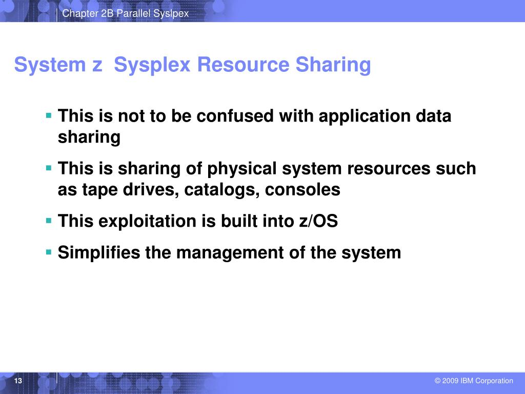System z  Sysplex Resource Sharing