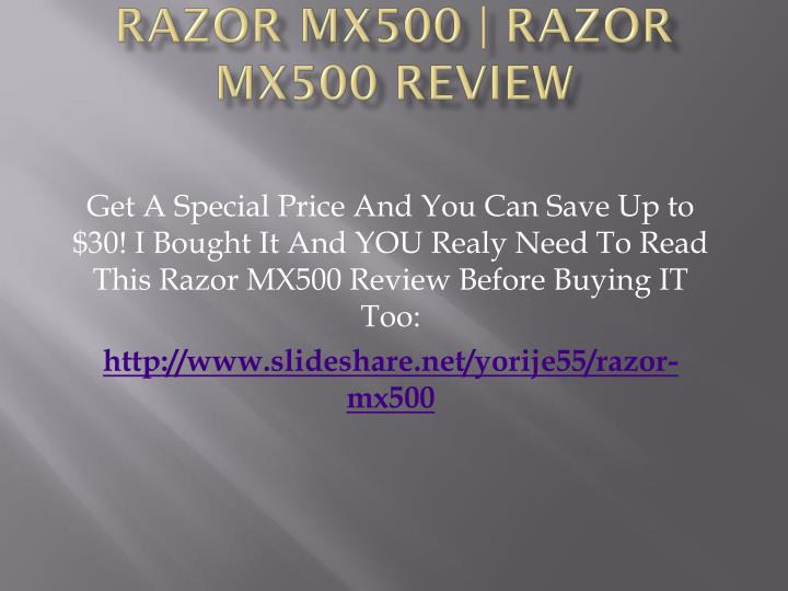 Razor mx500 razor mx500 review