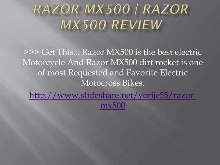 Razor mx500 razor mx500 review3