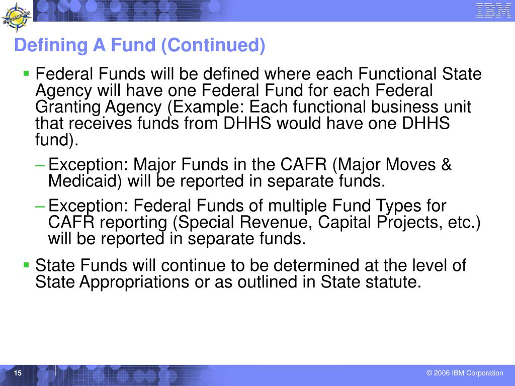 Defining A Fund (Continued)