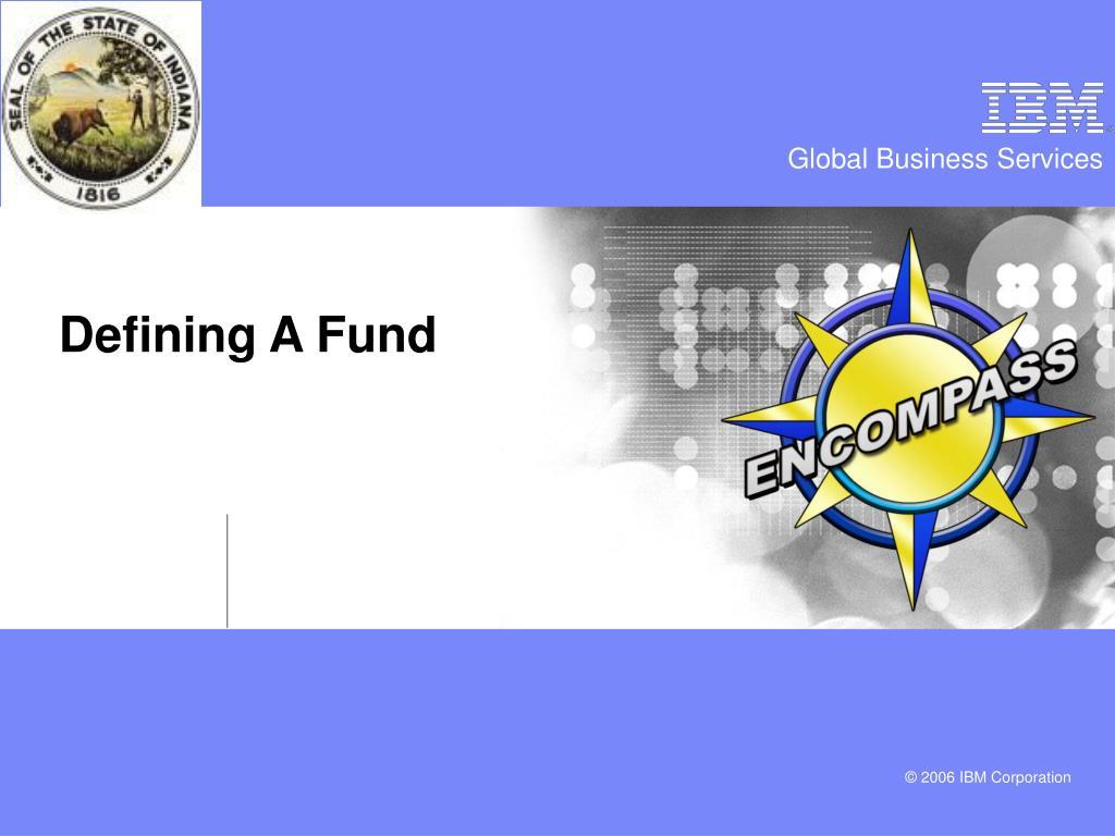 Defining A Fund