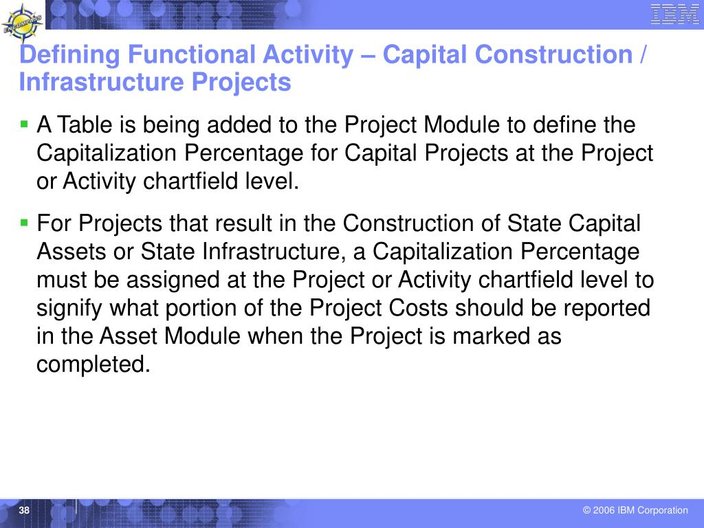 Defining Functional Activity – Capital Construction / Infrastructure Projects