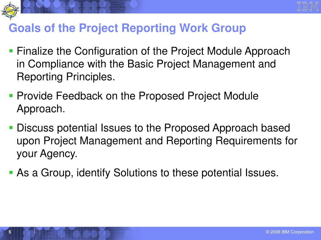 Goals of the Project Reporting Work Group