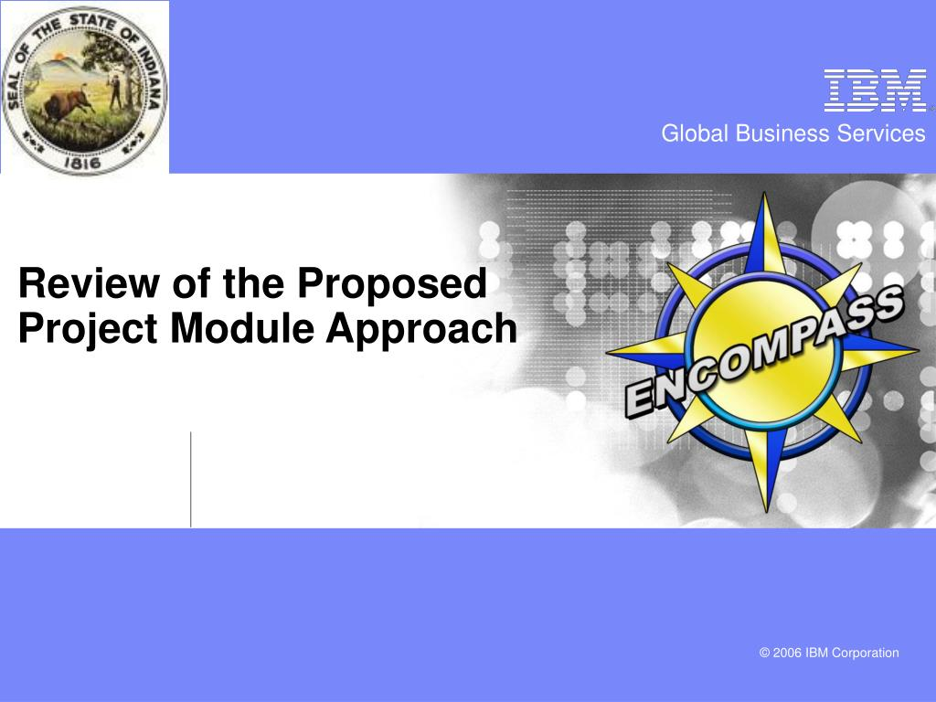 Review of the Proposed Project Module Approach