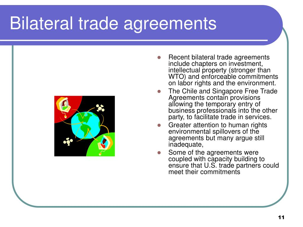 Bilateral trade agreements