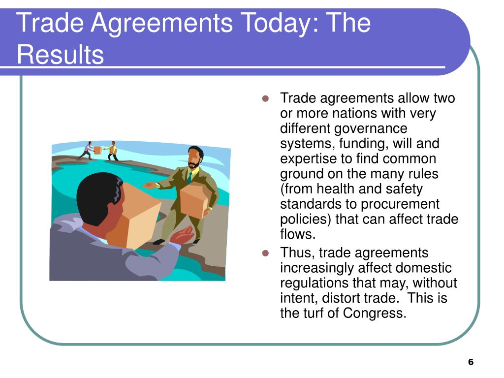 Trade Agreements Today: The Results